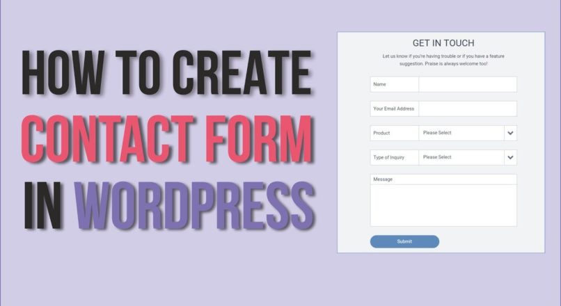 How to Create a Contact Form  in WordPress – Using WPForms – EASY