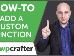 How-to Add A Custom Function To Your WordPress Website