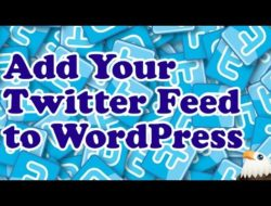 How to add a Twitter feed to WordPress