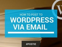 How to Post to WordPress via Email With Postie