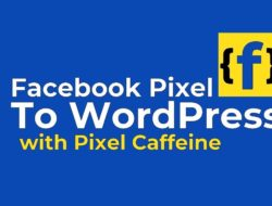 How To Install The Facebook Pixel On WordPress ?