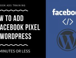 How to Add a Facebook Pixel to WordPress in 5 Minutes or Less