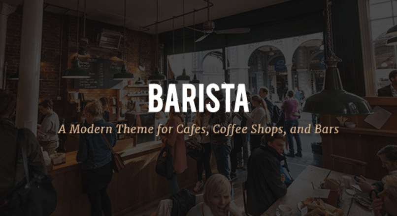 Barista – Modern Theme for Cafes, Coffee Shops and Bars