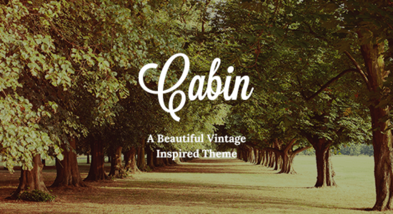 Cabin – Beautiful Vintage Theme