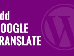How to Add Google Translate in WordPress
