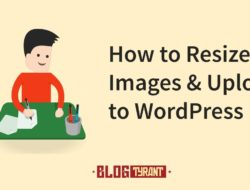 How to Resize an Image and Upload to WordPress