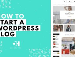 How to Start a WordPress Blog | Blog Tutorial for Beginners