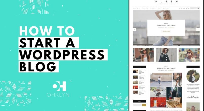 How to Start a WordPress Blog | Blog Tutorial for Beginners