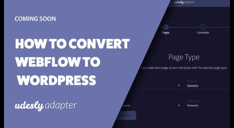 How to convert your Webflow template to WordPress with the Udesly Adapter   Early Bird Offer