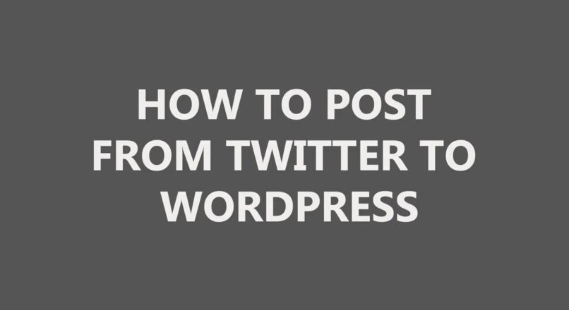 How to post from twitter to wordpress