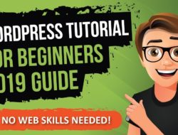 WordPress Tutorial For Beginners 2019 [Made Easy]