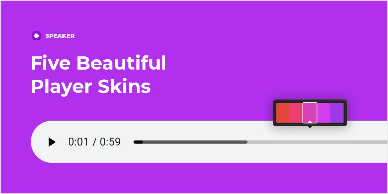 Five Beautiful Player Skins
