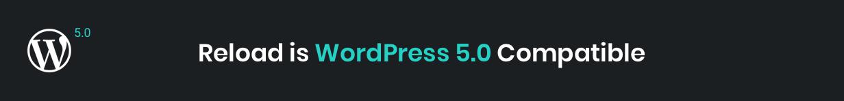 Reload WordPress 5.0