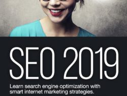 SEO 2019 Learn Search Engine Optimization With Smart Internet Marketing Strategies: Learn SEO with smart internet marketing strategies