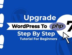 Upgrade WordPress To PHP 7+   How To Do It Safely ⛑️