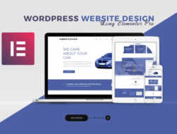 Web Design And Using Elementor For WordPress: A short guide on creating a good looking website