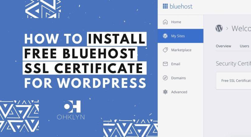 How to Install SSL Certificate on WordPress (2018) | Add Free Bluehost SSL (HTTPS)