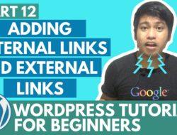 WordPress Tutorial for Beginners – Adding Internal Links and External links – Part 12 – Video Tutorial
